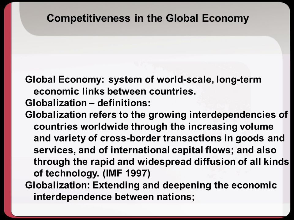 Competitiveness in the Global Economy