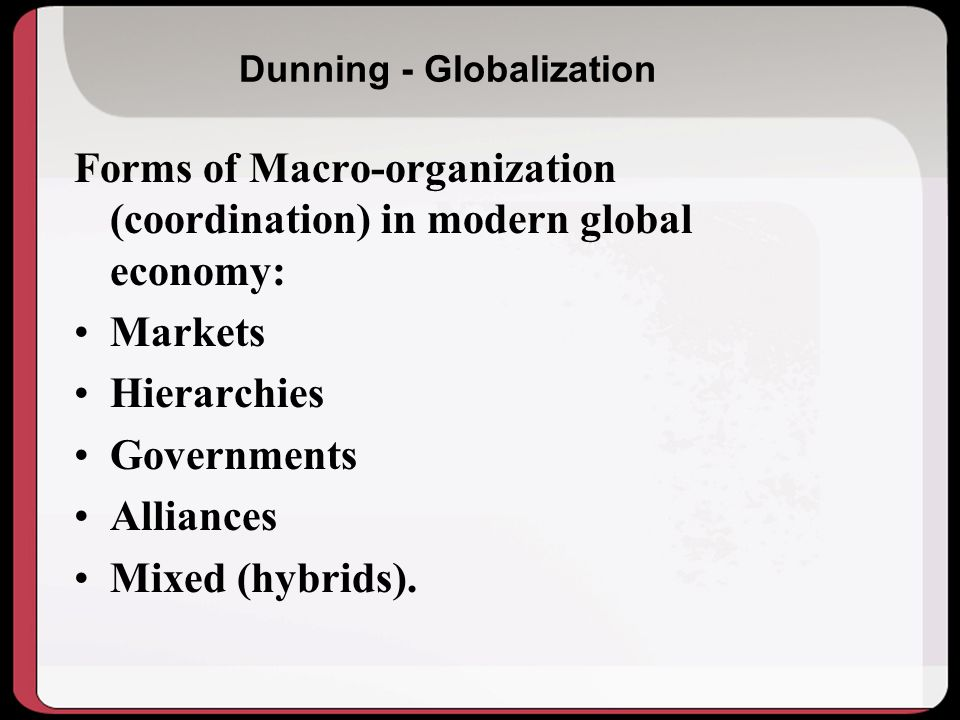 Dunning - Globalization