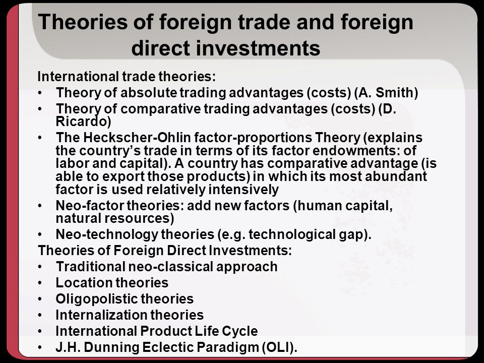 Theories of foreign trade and foreign direct investments