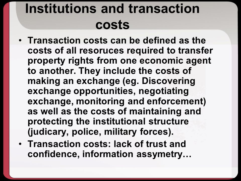 Institutions and transaction costs