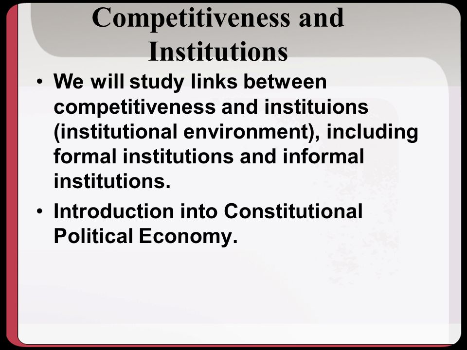 Competitiveness and Institutions