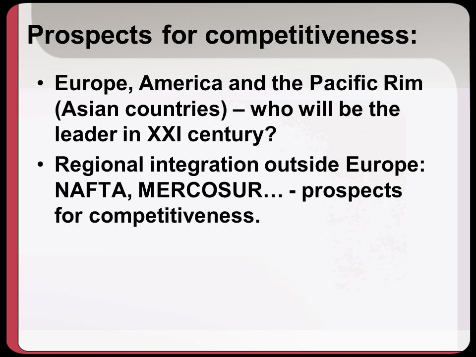 Prospects for competitiveness: