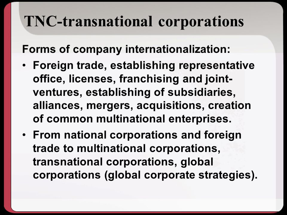 TNC-transnational corporations