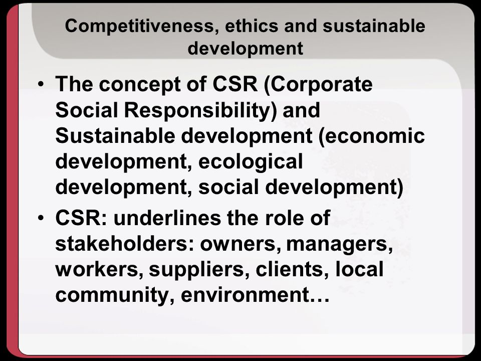 Competitiveness, ethics and sustainable development