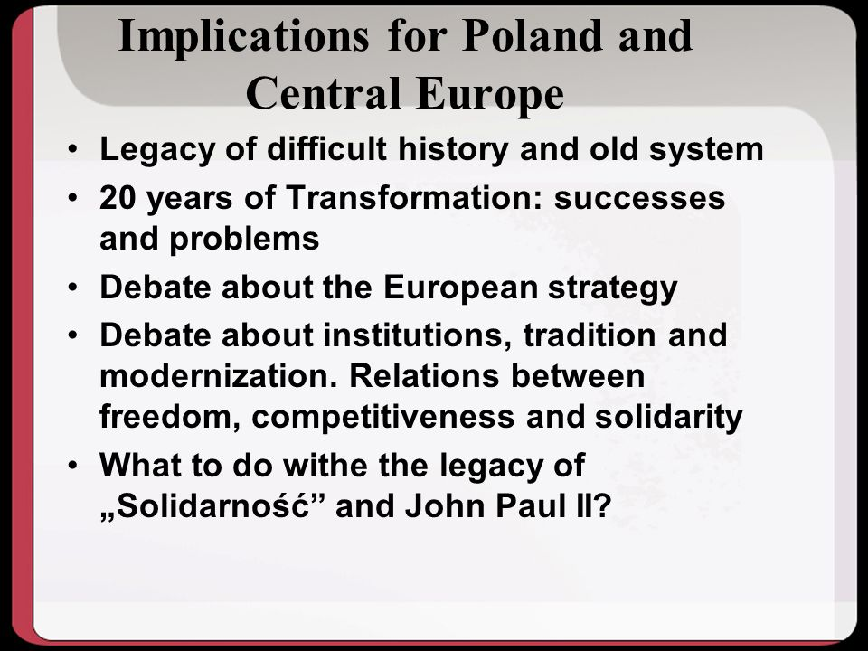 Implications for Poland and Central Europe