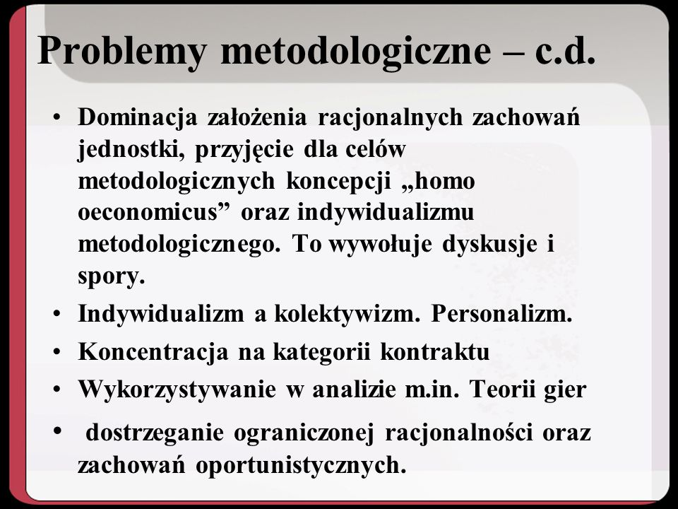 Problemy metodologiczne – c.d.