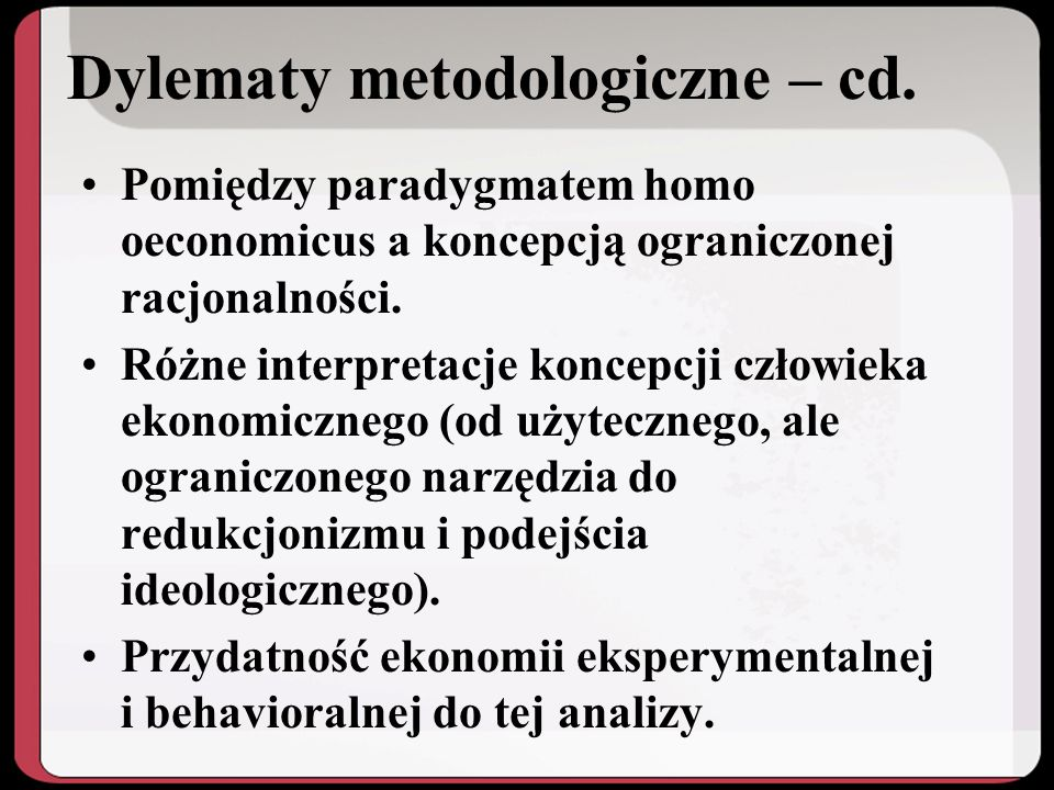 Dylematy metodologiczne – cd.