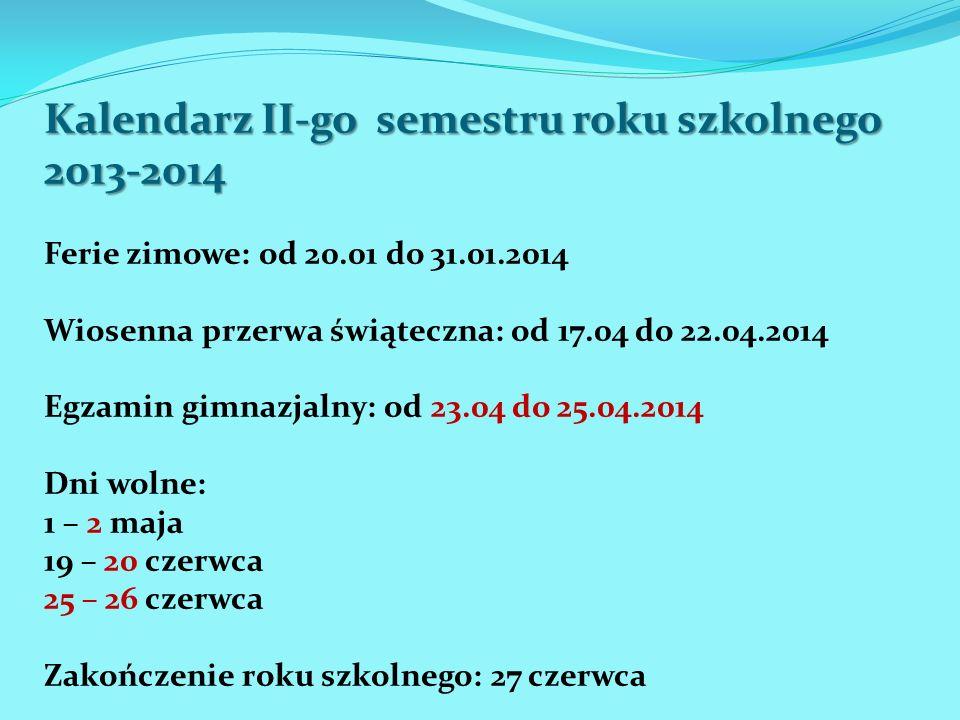 Kalendarz II-go semestru roku szkolnego 2013-2014