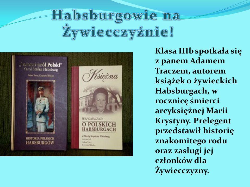 Habsburgowie na Żywiecczyźnie!