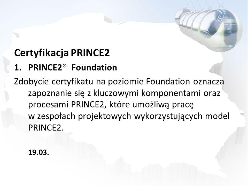 Certyfikacja PRINCE2 PRINCE2® Foundation