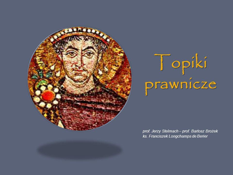 Topiki prawnicze prof. Jerzy Stelmach – prof. Bartosz Brożek