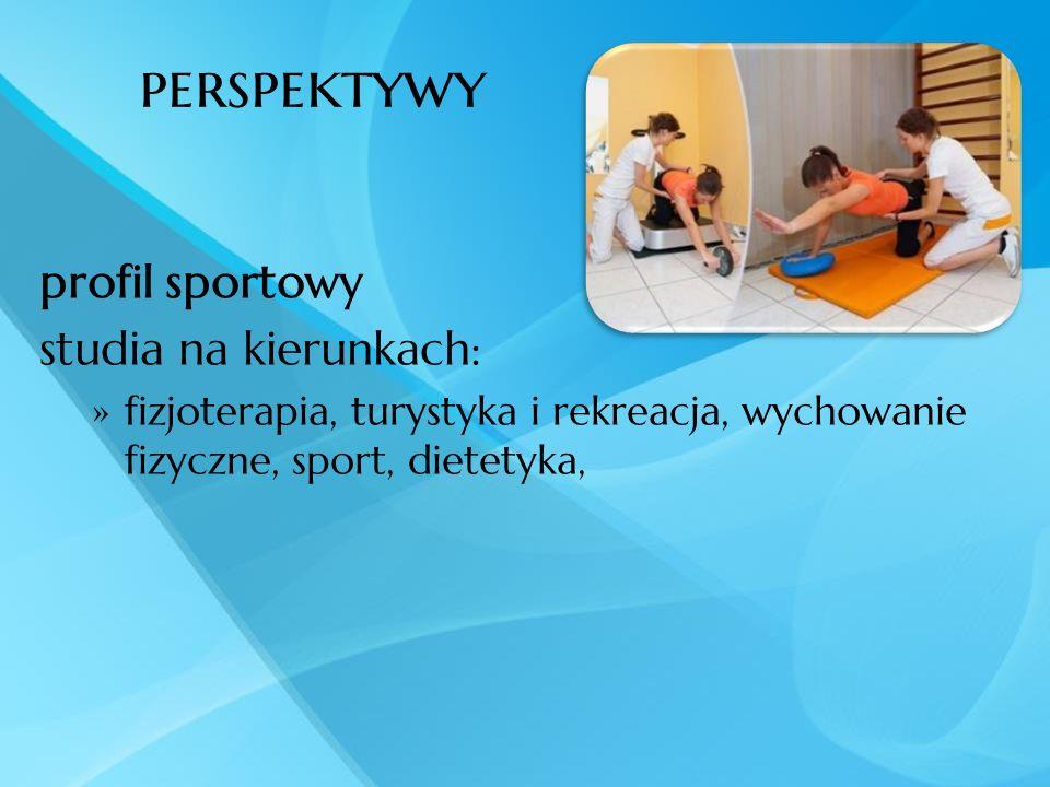 perspektywy profil sportowy studia na kierunkach: