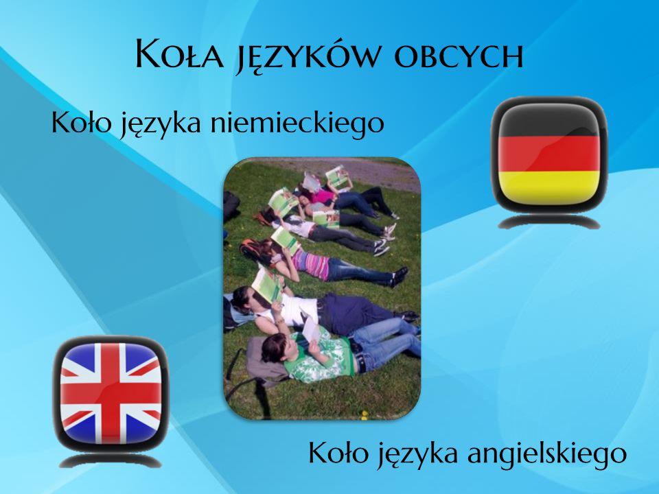 Koła języków obcych Koło języka niemieckiego Koło języka angielskiego