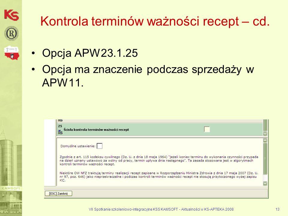 Kontrola terminów ważności recept – cd.