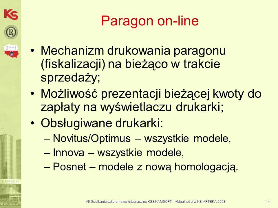 Paragon on-lineMechanizm drukowania paragonu (fiskalizacji) na bieżąco w trakcie sprzedaży;