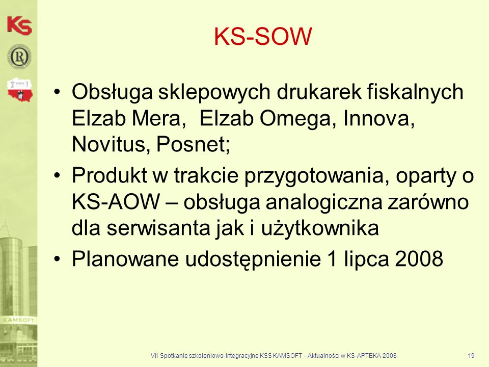 KS-SOWObsługa sklepowych drukarek fiskalnych Elzab Mera, Elzab Omega, Innova, Novitus, Posnet;