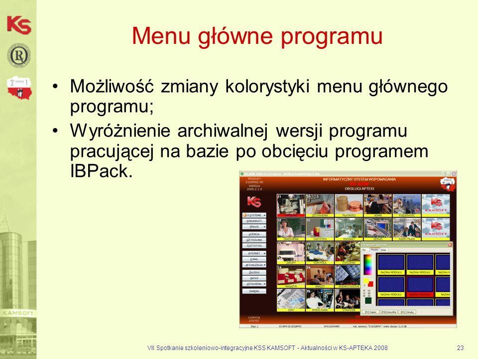 Menu główne programuMożliwość zmiany kolorystyki menu głównego programu;