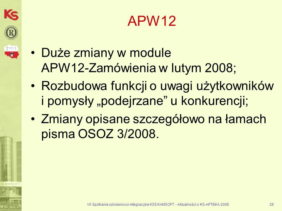 APW12 Duże zmiany w module APW12-Zamówienia w lutym 2008;