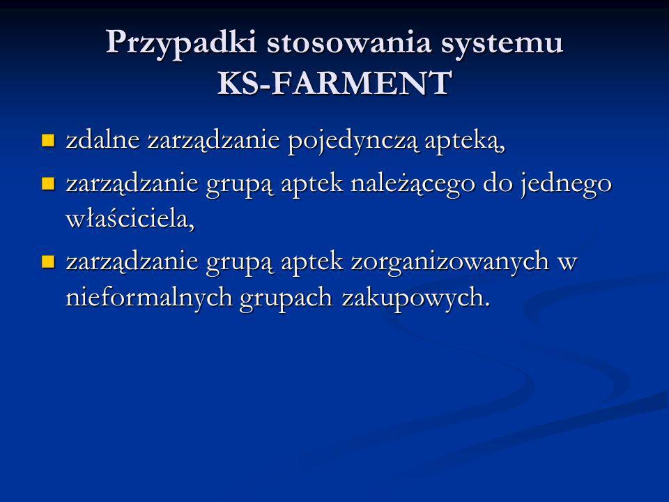 Przypadki stosowania systemu KS-FARMENT