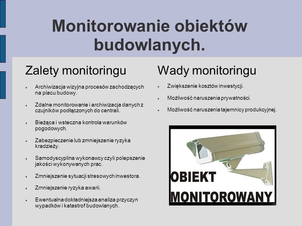 Monitorowanie obiektów budowlanych.