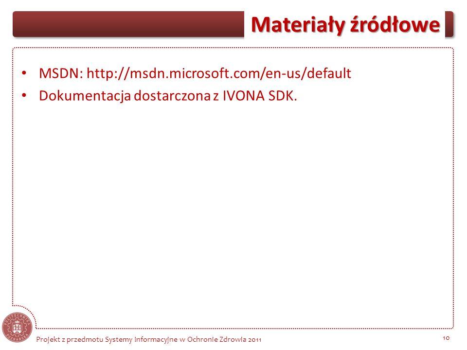 MSDN: http://msdn.microsoft.com/en-us/default