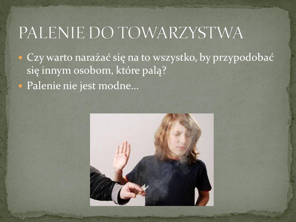 PALENIE DO TOWARZYSTWA