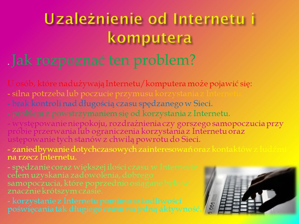 Uzależnienie od Internetu i komputera