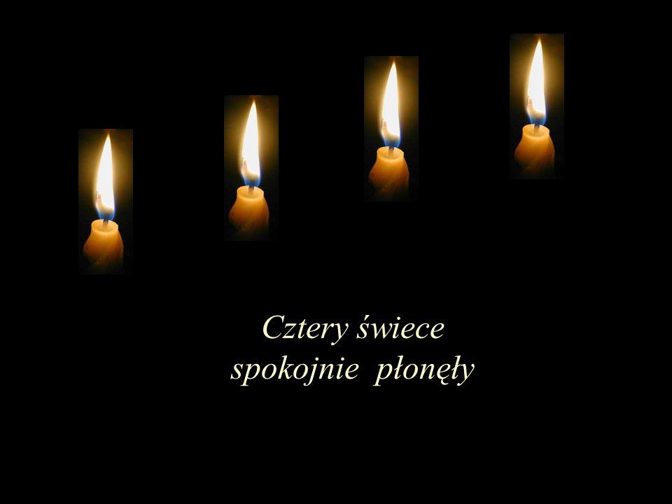 Cztery świece spokojnie płonęły