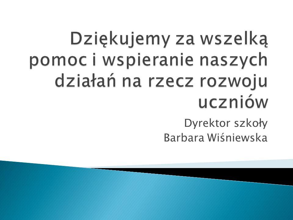 Dyrektor szkoły Barbara Wiśniewska