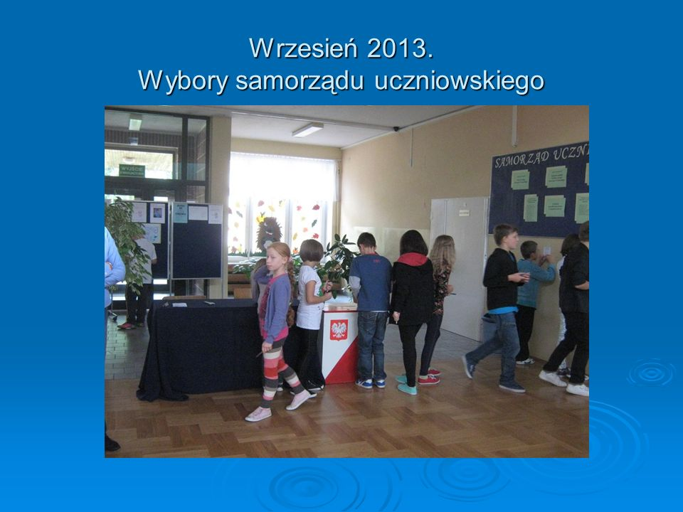 Wrzesień 2013. Wybory samorządu uczniowskiego