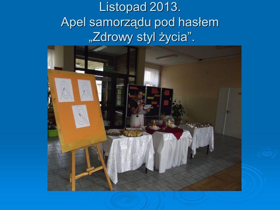 """Listopad 2013. Apel samorządu pod hasłem """"Zdrowy styl życia ."""