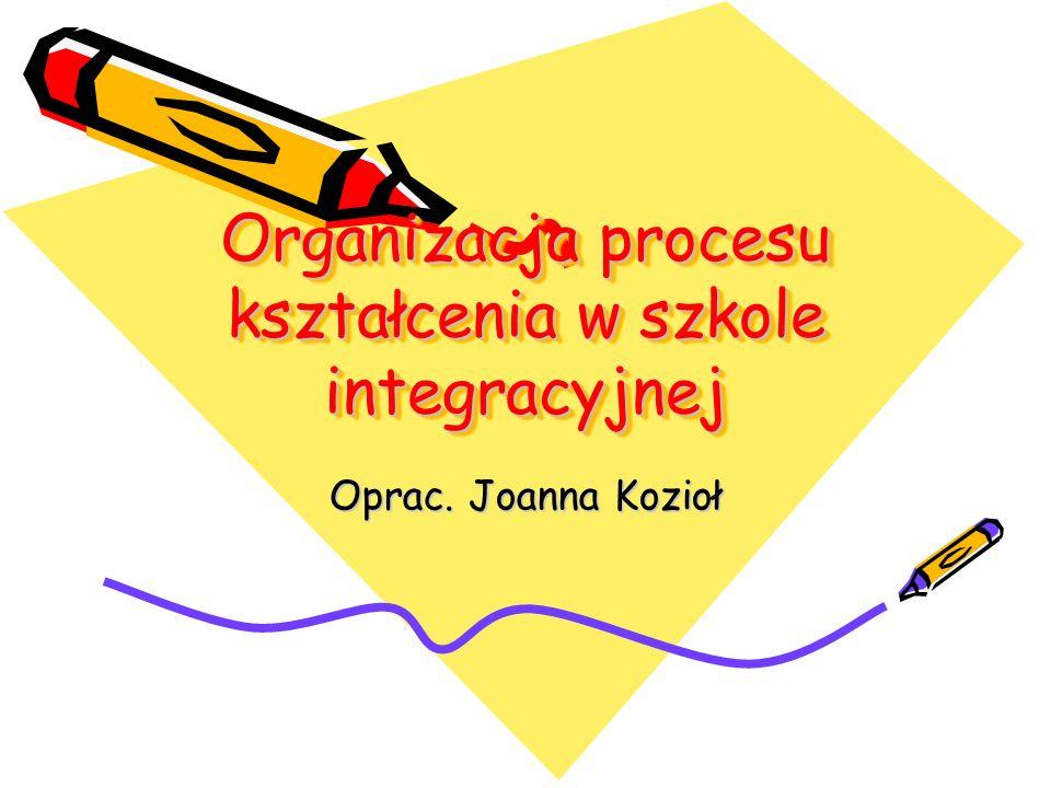 Organizacja procesu kształcenia w szkole integracyjnej