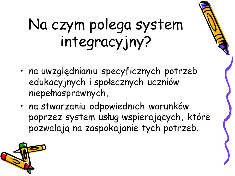Na czym polega system integracyjny