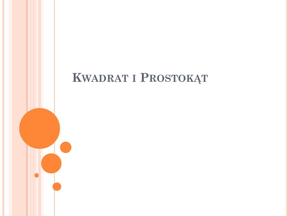 Kwadrat i Prostokąt