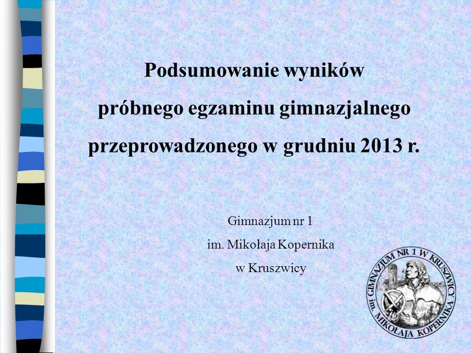 próbnego egzaminu gimnazjalnego przeprowadzonego w grudniu 2013 r.