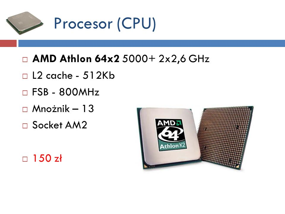 Procesor (CPU) AMD Athlon 64x2 5000+ 2x2,6 GHz L2 cache - 512Kb