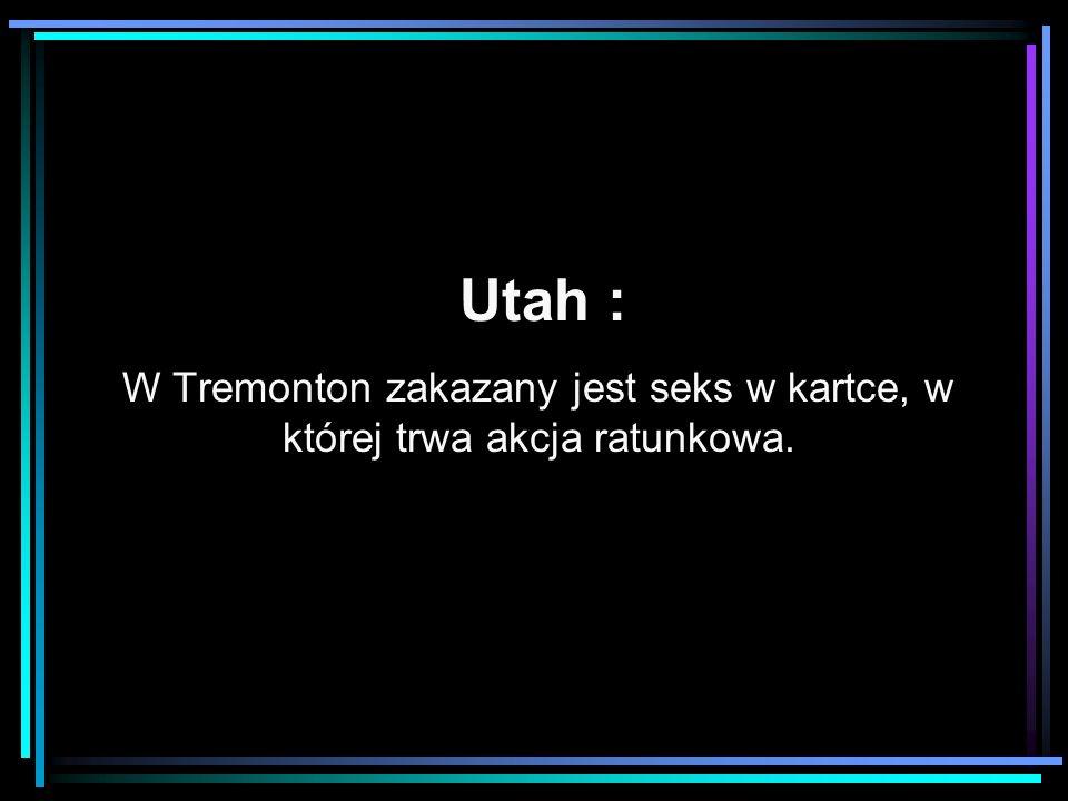 Utah : W Tremonton zakazany jest seks w kartce, w której trwa akcja ratunkowa.