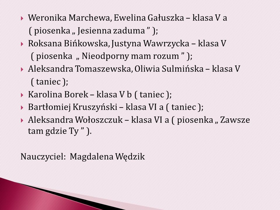 Weronika Marchewa, Ewelina Gałuszka – klasa V a