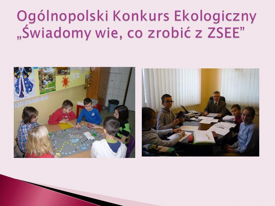 """Ogólnopolski Konkurs Ekologiczny """"Świadomy wie, co zrobić z ZSEE"""