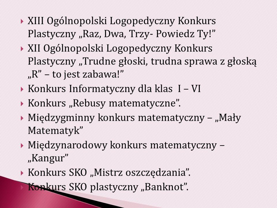 """XIII Ogólnopolski Logopedyczny Konkurs Plastyczny """"Raz, Dwa, Trzy- Powiedz Ty!"""