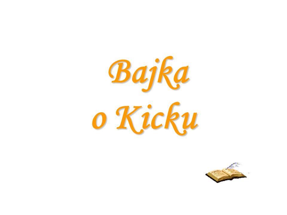 Bajka o Kicku