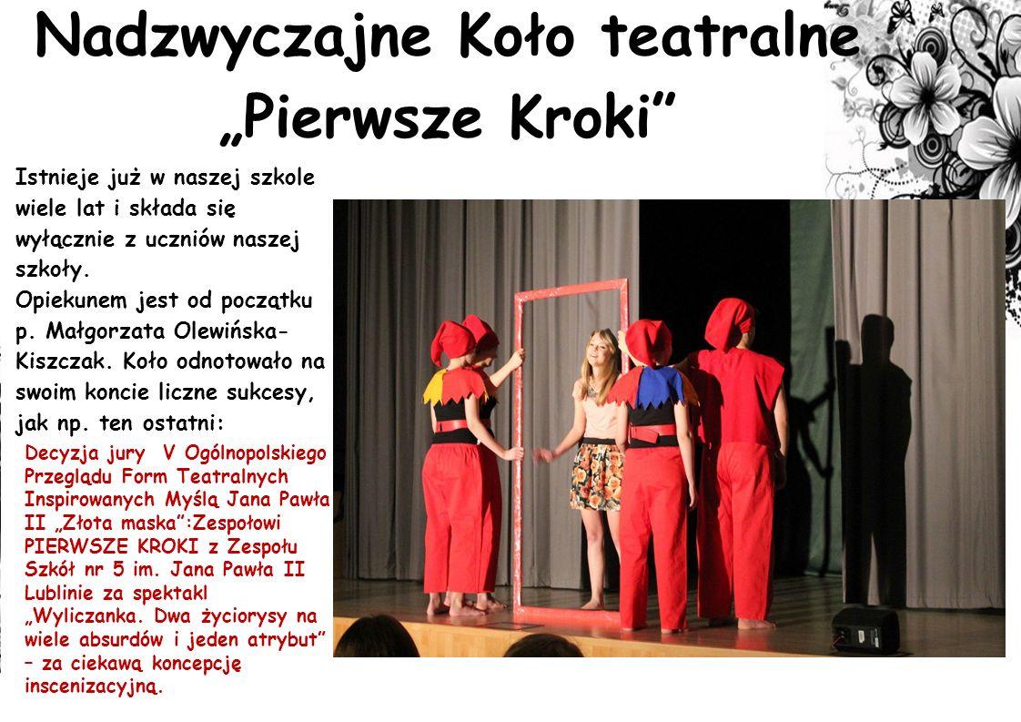 """Nadzwyczajne Koło teatralne """"Pierwsze Kroki"""