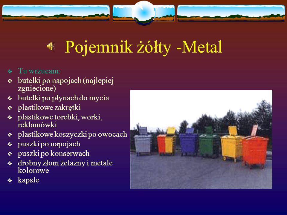 Pojemnik żółty -Metal Tu wrzucam: