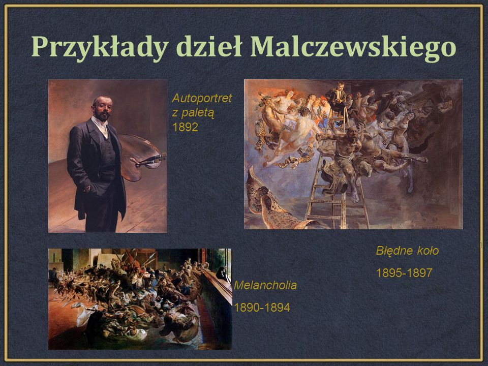 Przykłady dzieł Malczewskiego