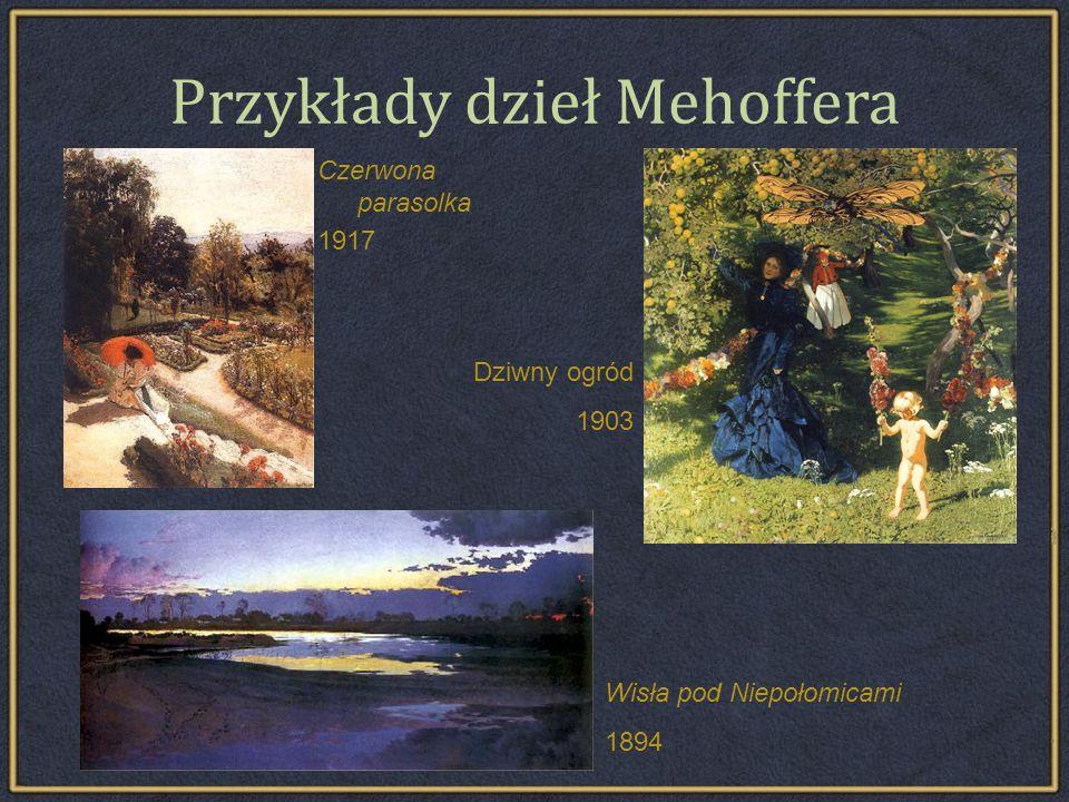 Przykłady dzieł Mehoffera
