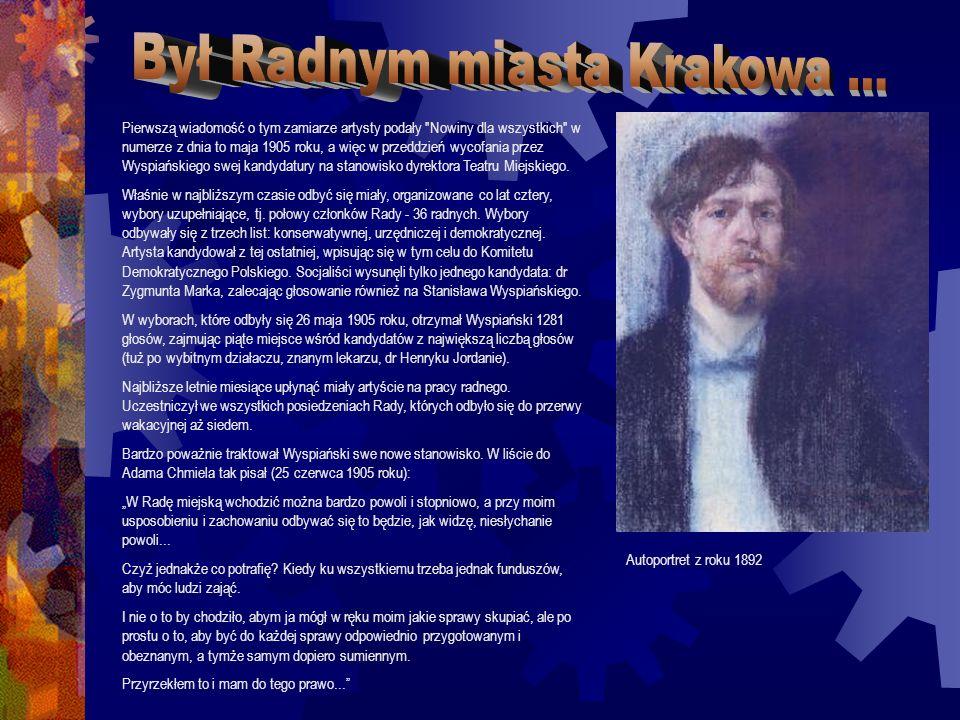 Był Radnym miasta Krakowa ...