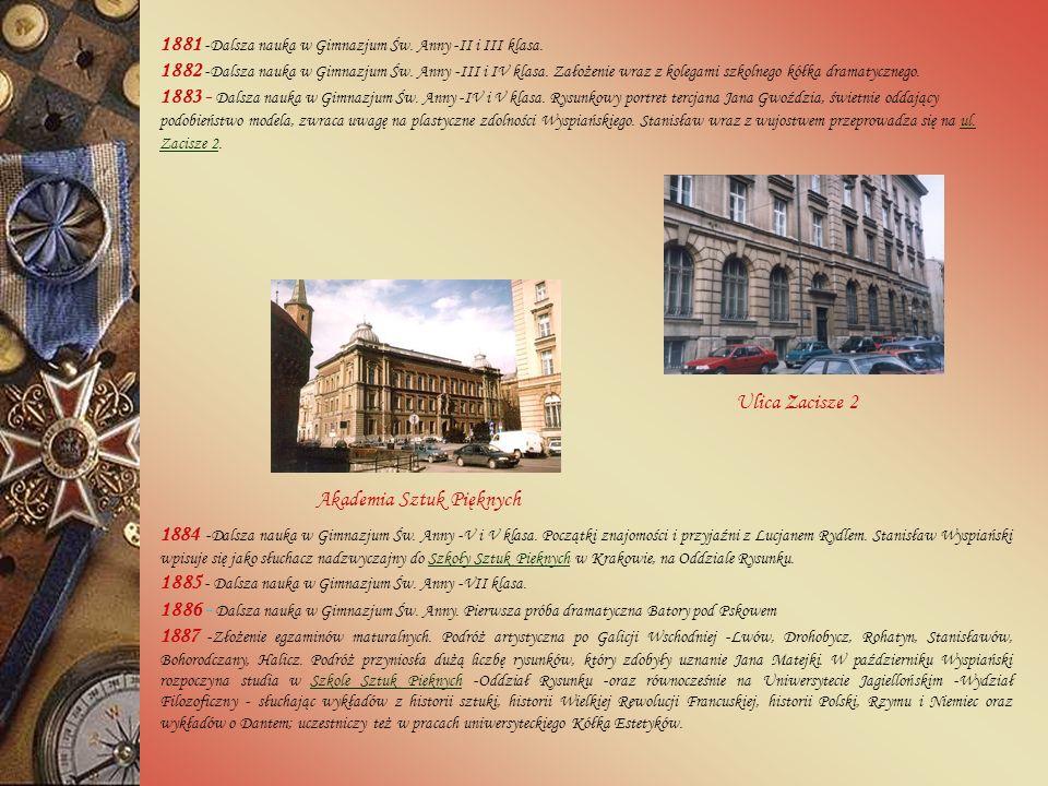 1881 -Dalsza nauka w Gimnazjum Św. Anny -II i III klasa.