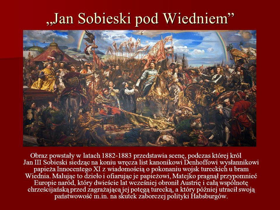 """""""Jan Sobieski pod Wiedniem"""
