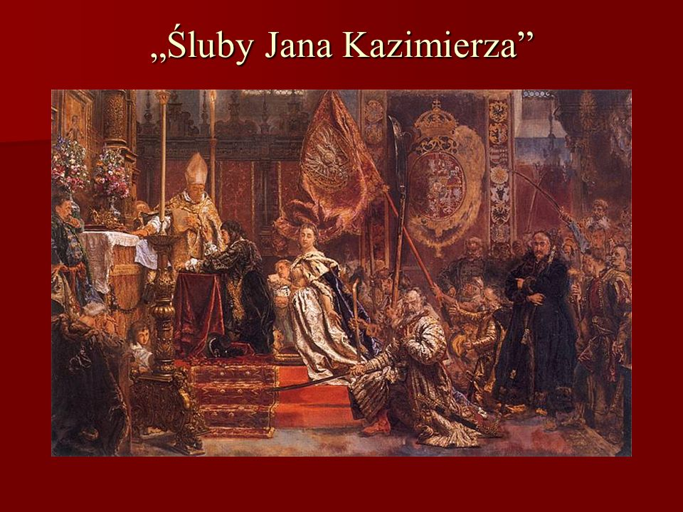 """""""Śluby Jana Kazimierza"""