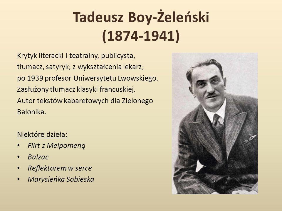 Tadeusz Boy-Żeleński (1874-1941)